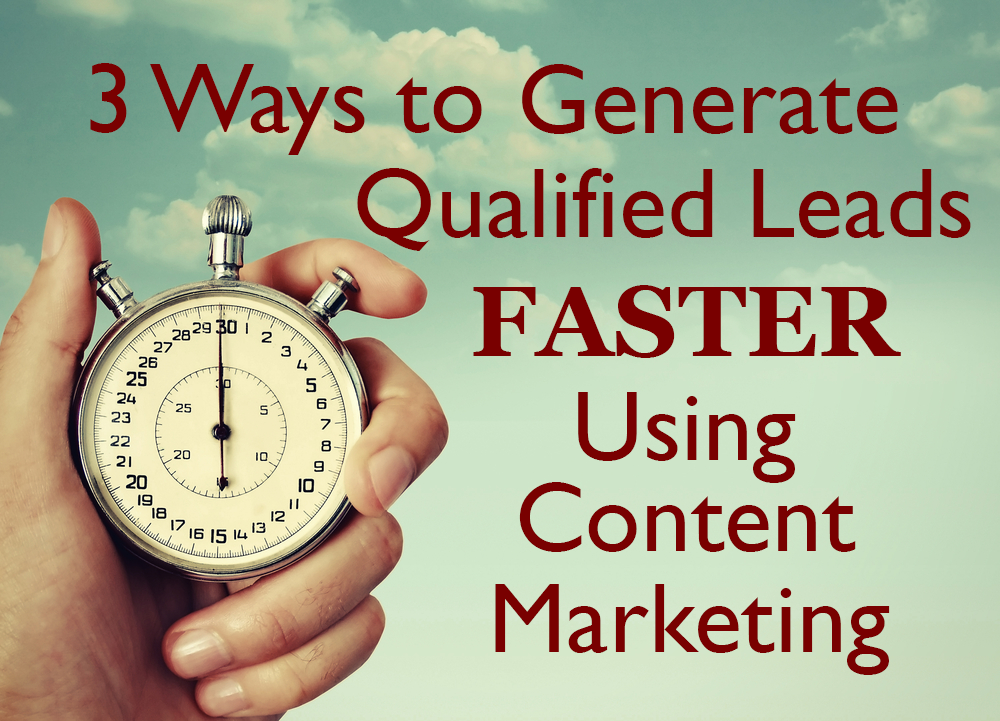 3 Ways to Generate Qualified Leads
